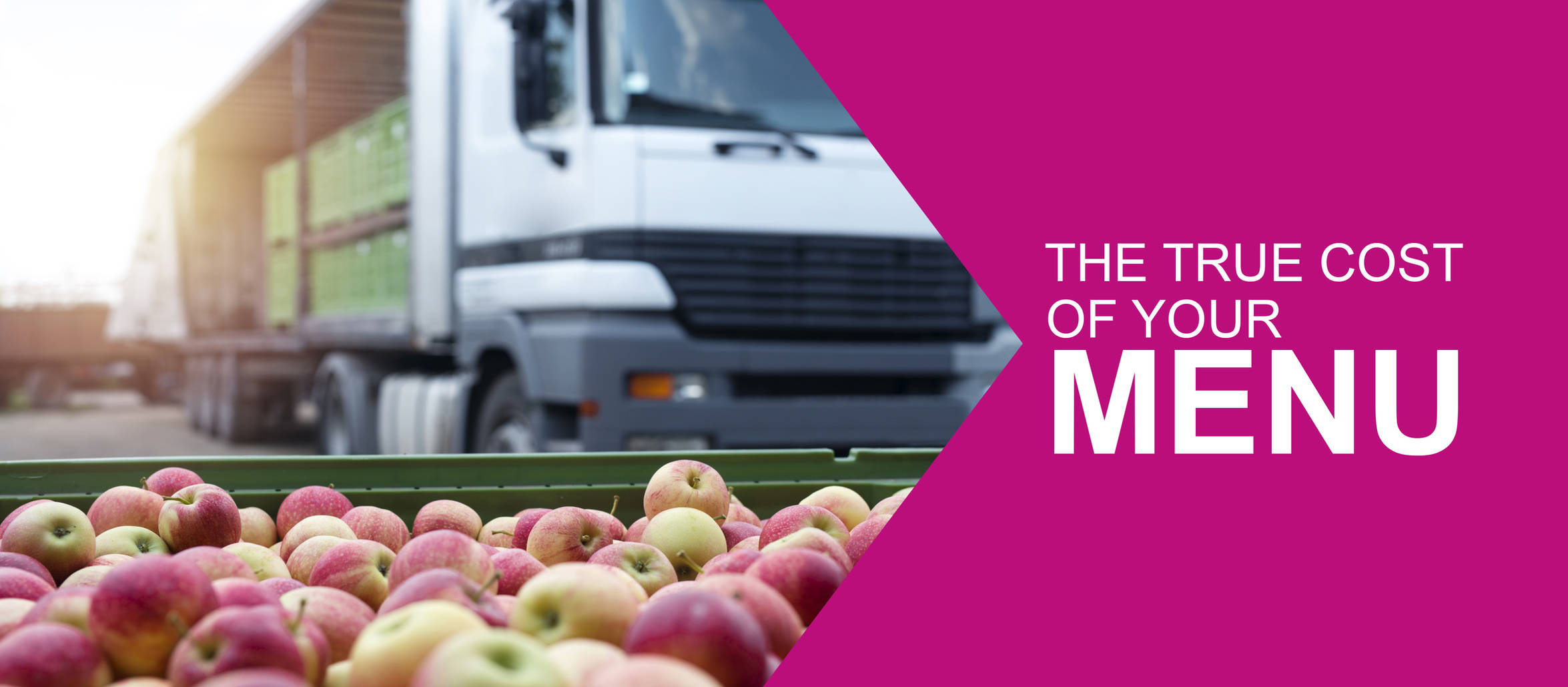 Food miles:the true cost of your menu blog picture of a crate of apples with truck in the background