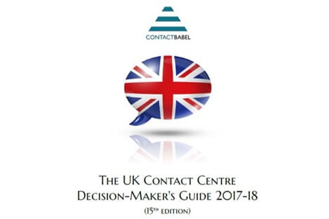 Contact Babel - The UK Contact Centre Decsion Makers Guide 2017-18 Sponsored by Blue Arrow