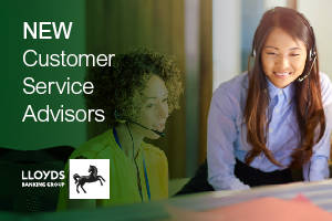 New Customer Service Advisors Lloyds Banking Group