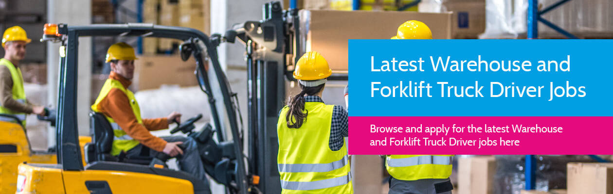 "Image of 4 Warehouse workers, 2 moving pallets of boxes with a Forklift Truck, two giving instructions. Image over-layed with Blue Box with words "" Click here to view the latest Warehouse and Forklift Truck Driver Jobs"""