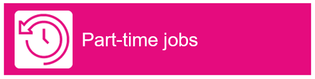 "Clock icon with arrow going half way round the clock. Text ""Part-time jobs"""